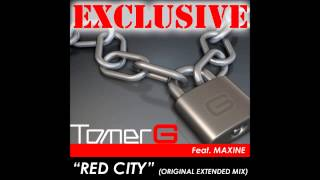 Tomer G Feat. Maxine – Red City (Original Extended Mix)