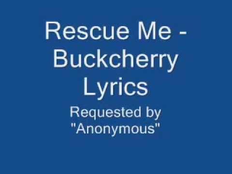 Buckcherry Rescue Me Lyrics