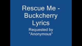 Buckcherry Rescue Me lyrics