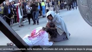 PASSIONE VIVENTE - Canosa di Puglia 13-4-2014