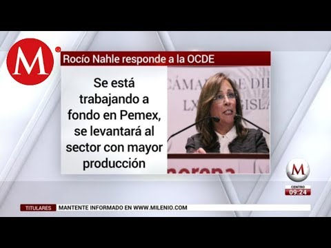 Rocío Nahle responde a la OCDE