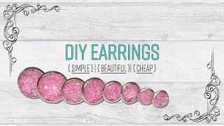 DIY Earrings - Simple Beautiful Cheap