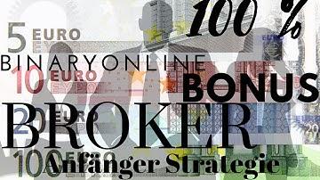 Binäre Optionen Strategie für Einsteiger👉Bester Binary Online Broker👈Online Geld verdienen