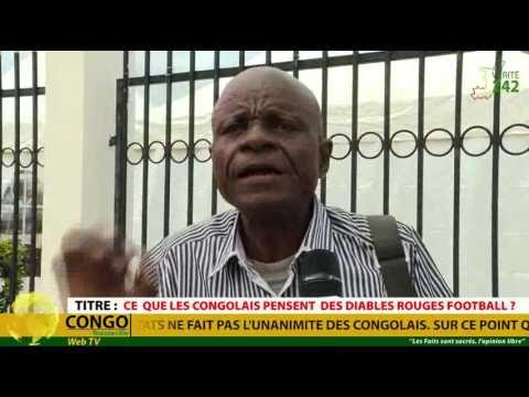 VÉRITÉ 242: Brazzaville, ce que les Congolais pensent de l\'équipe nationale (Diables Rouges)