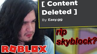 roblox skyblock got SHUT DOWN for copyright...