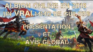 Commencer ALBION ONLINE en 2018 ? Gameplay test  et avis en Français [MMORPG]
