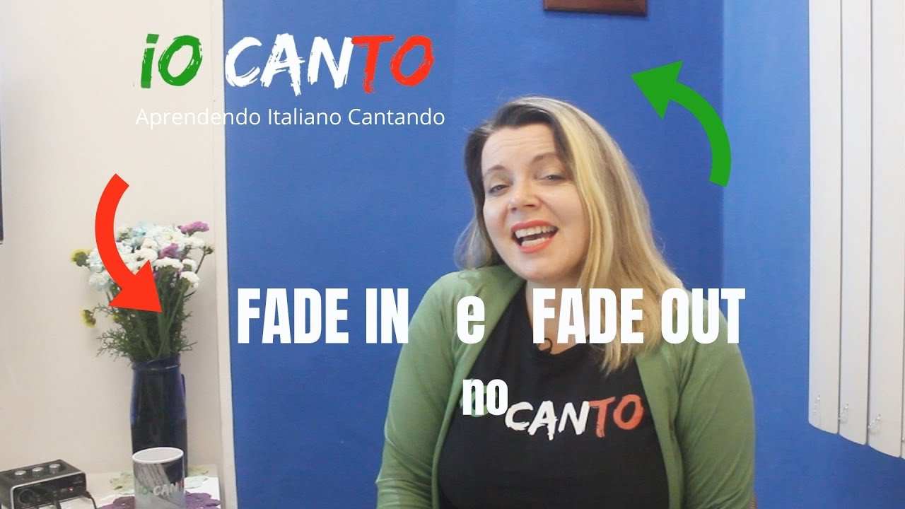 IO CANTO 22 - FADE IN e FADE OUT no canto