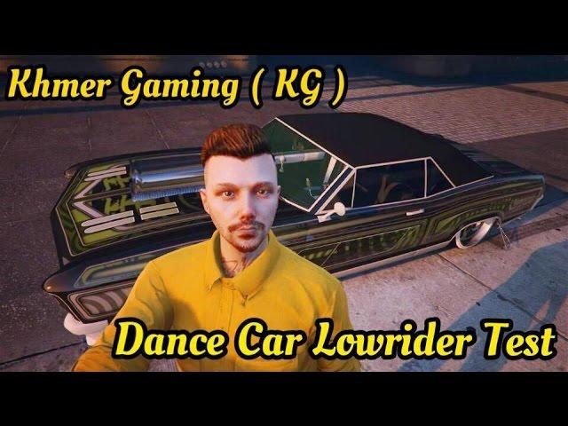 GTA V Online _ Dance Car Lowrider + Khmer Gaming