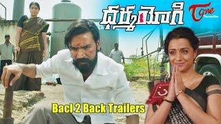 Dharma Yogi Back 2 Back Trailers | Dhanush, Trisha, Anupama | #DharmaYogi