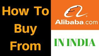 How to Buy from Alibaba in India | Hindi (Step-by-Step Guidance)