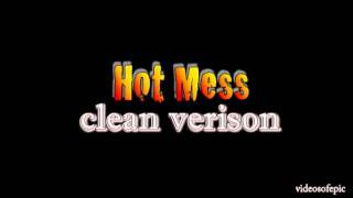 Hot Mess by Cobra Starship [Clean]