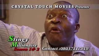 STINGY MILLIONAIRE TRAILER - LATEST 2016 NIGERIAN NOLLYWOOD MOVIE