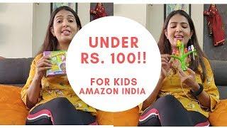 Amazon India best buys UNDER Rs 100 for kids Bachon ki shopping- Amazon India Shopping haul Hindi