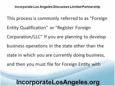 Incorporate Los Angeles - Limited Partnership and Foreign Entities