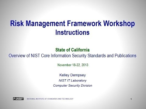 Nov 2013 NIST Workshop Part Two - Hosted by the California Information Security Office