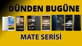Huawei Mate serisinin tarihi! - Tüm Mate modelleri burada!