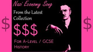 Nazi Economy Song ¦ GCSE and A Level History
