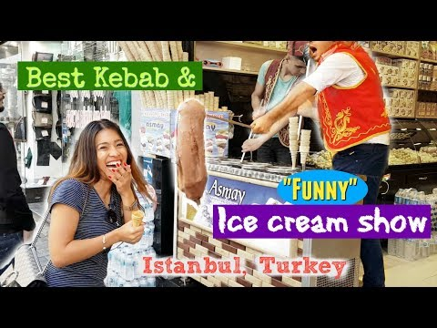 Funny Ice cream show & Best Kebab in Istanbul (As seen on Anthony Bourdain's)