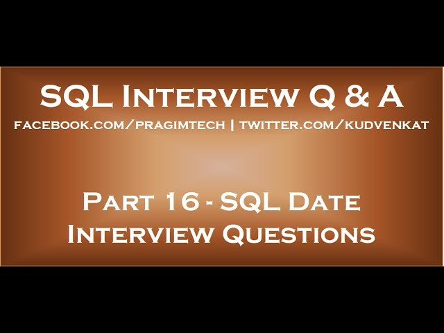 Sql date interview questions - YouTube