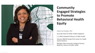 InCHIP Lecture: Debra Furr-Holden Community Engaged Strategies To Promote Behavioral Health Equity