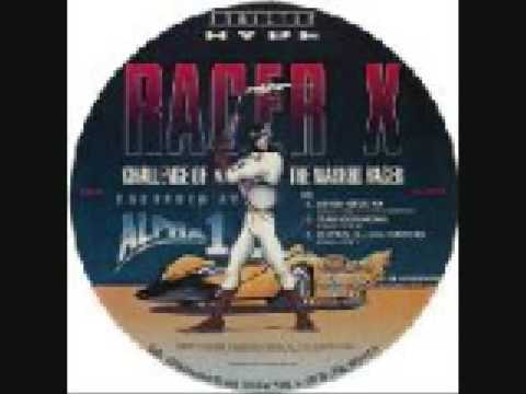 alpha 1- Racer X (Trajic's Chronic Mix) 1992 Strictly Hype