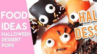 HALLOWEEN DESSERT POPS | Easy Dessert Ideas
