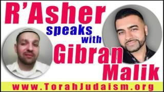 R' Asher speaks with Gibran Malik