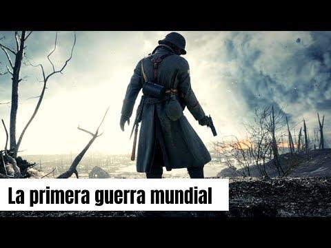 La PRIMERA GUERRA MUNDIAL: Causas Y Consecuencias