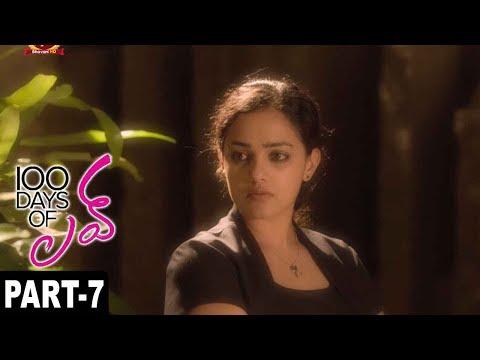 100 Days Of Love Full Movie Part 7 || Dulquer Salmaan, Nithya Menon