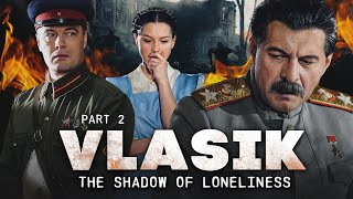 VLASIK. DER SCHATTEN DER EINSAMKEIT | TEIL 2 | Russisches Kriegsdrama mit englischen Untertiteln VOLLE Episoden
