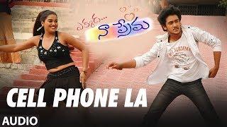 Cell Phone La Full Song Audio    Ekkada Naa Prema    Manoj Nandam, Soundarya, GhanaShyam