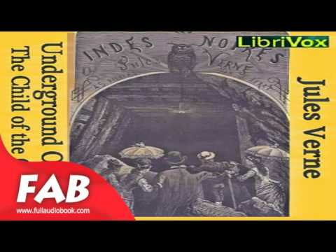 The Underground City or the Child of the Cavern Full Audiobook by Jules VERNE