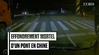 Effondrement spectaculaire et mortel d'un pont en Chine
