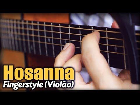 Hosanna - Hillsong United Violão SOLO Fingerstyle by Rafael Alves