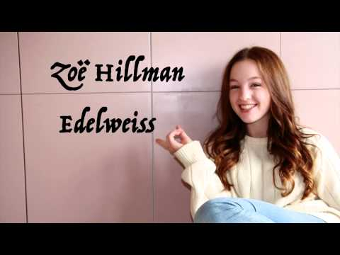 Zoe Hillman - Edelweiss - Sound of Music Cover