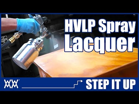 Spraying Lacquer with HVLP | Step it Up