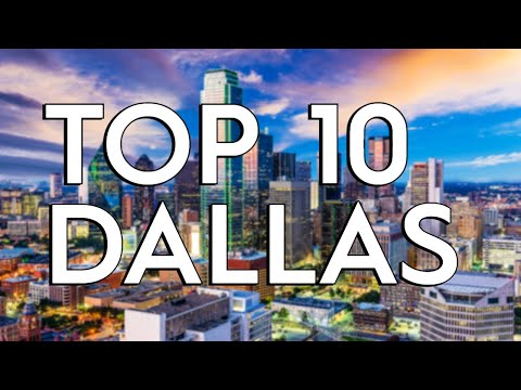 TOP 10: Things To Do In Dallas