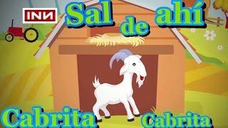 Canciones infantiles INN - sal de ahi  cabrita cabrita