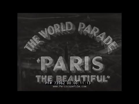 1930s PARIS FRANCE TRAVELOGUE SILENT FILM  73962