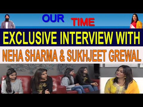 Our Time | Neha Sharma & Sukhjeet Grewal | Hosted by Sukhi