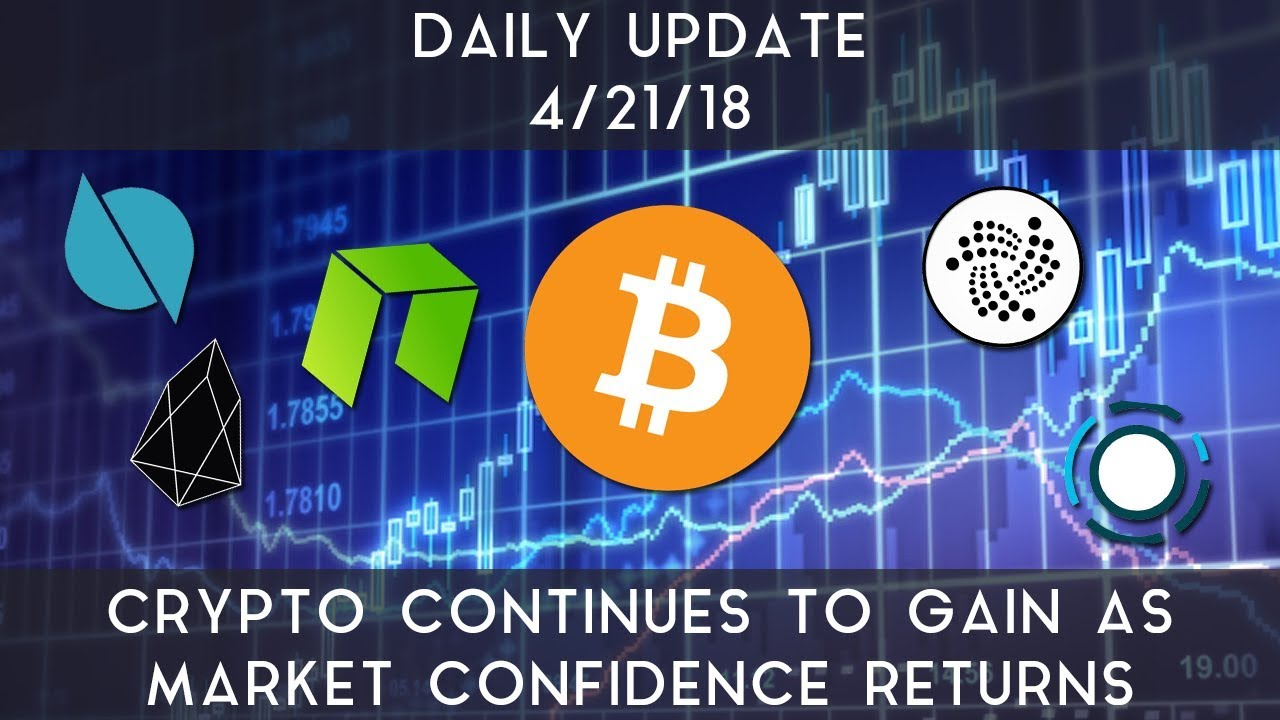 daily-update-4-21-2018-cryptocurrencies-continue-higher-as-markets-gain-confidence