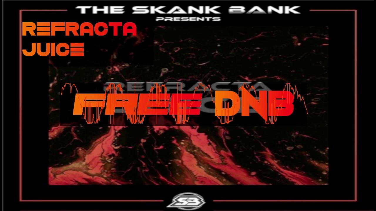 Refracta ~ Juice {The Skank Bank}
