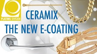 CERAMIX - The new E-Coating