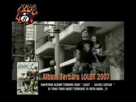 lagu lolot 2007 ne