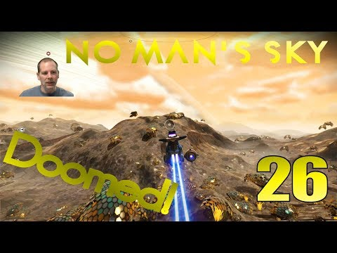 Doomed Planet - Lift Plays No Man's Sky - Ep26