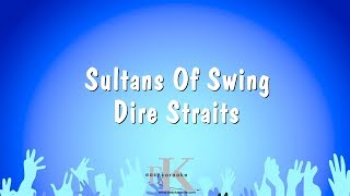 Sultans Of Swing - Dire Straits (Karaoke Version) - song lyrics sultans of swing dire straits