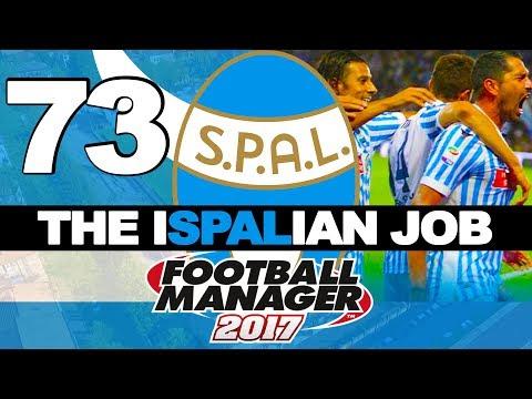 THE ISPALIAN JOB | PART 74 | HELLO MY NAME IS DORIAN | FOOTBALL MANAGER 2017