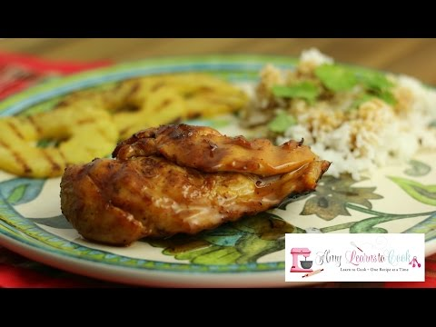 Grilled Chicken Breast with Pineapple & Rum Glaze ~ Amy Learns to Cook
