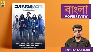 Password   Bengali Movie Review by Aritra Banerjee   Dev Adhikari   Kamaleshwar Mukherjee
