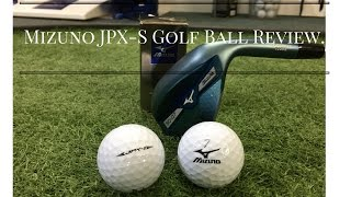 Mizuno JPX-S Golf Ball Review with Andrew Ainsworth.